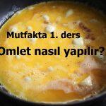Omlet Nasıl Yapılır?